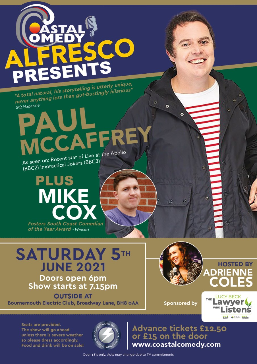 The Coastal Comedy Alfresco Show with Paul McCaffrey!