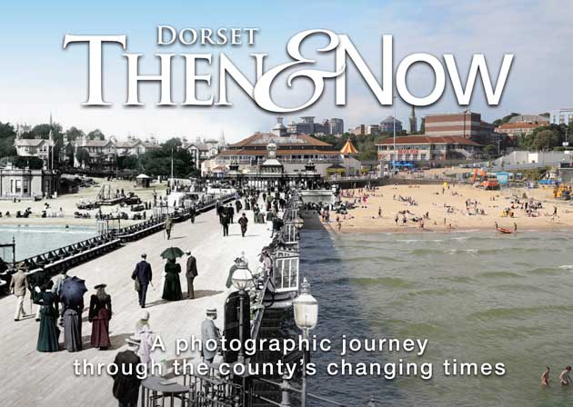 Bournemouth Echo: Dorset Then and Now