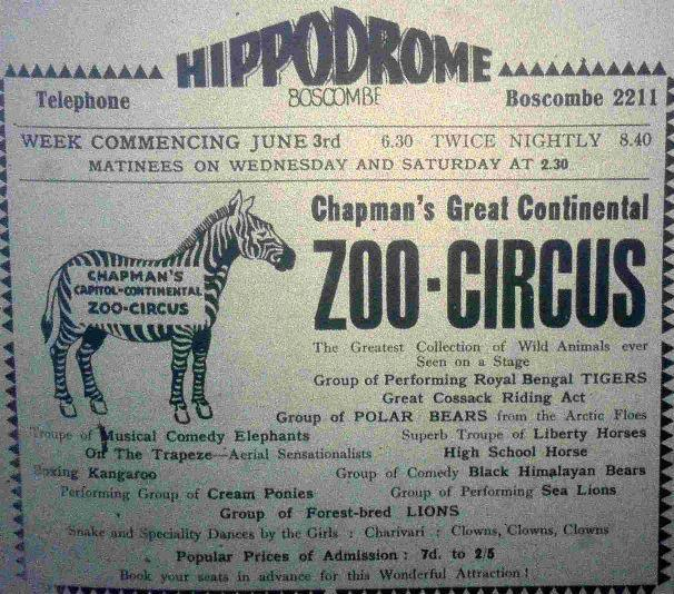 DIFFERENT ERA: Advert for Chapman's Great Continental Zoo Circus at the Hippodrome in Boscombe