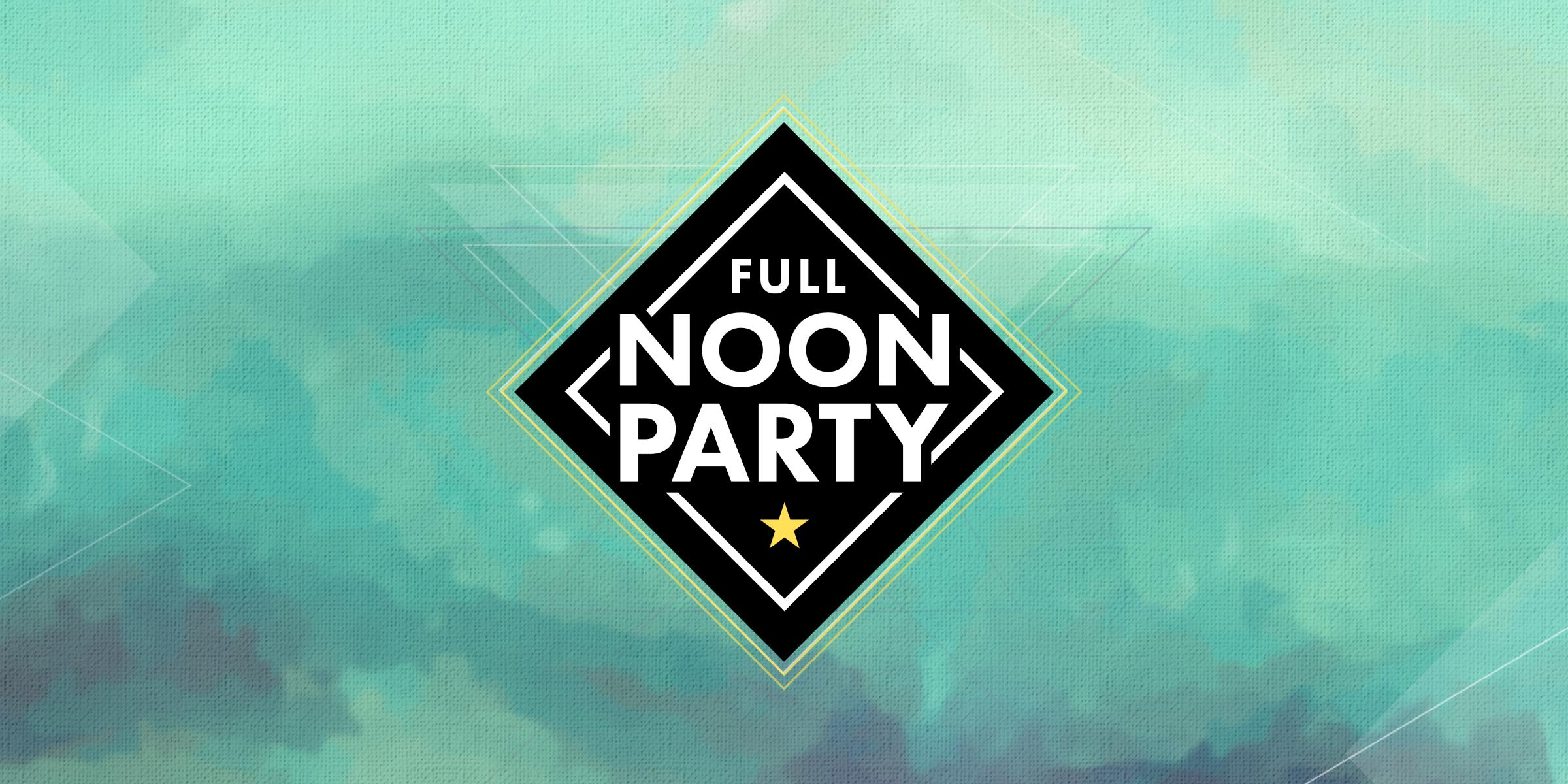 Full Noon Party