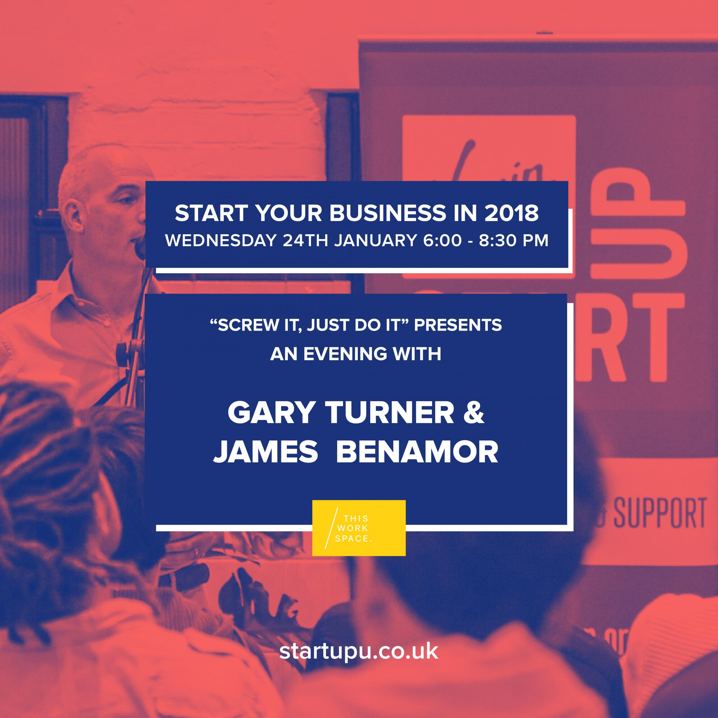 Screw it, Just do it Presents: Start a Business in 2018