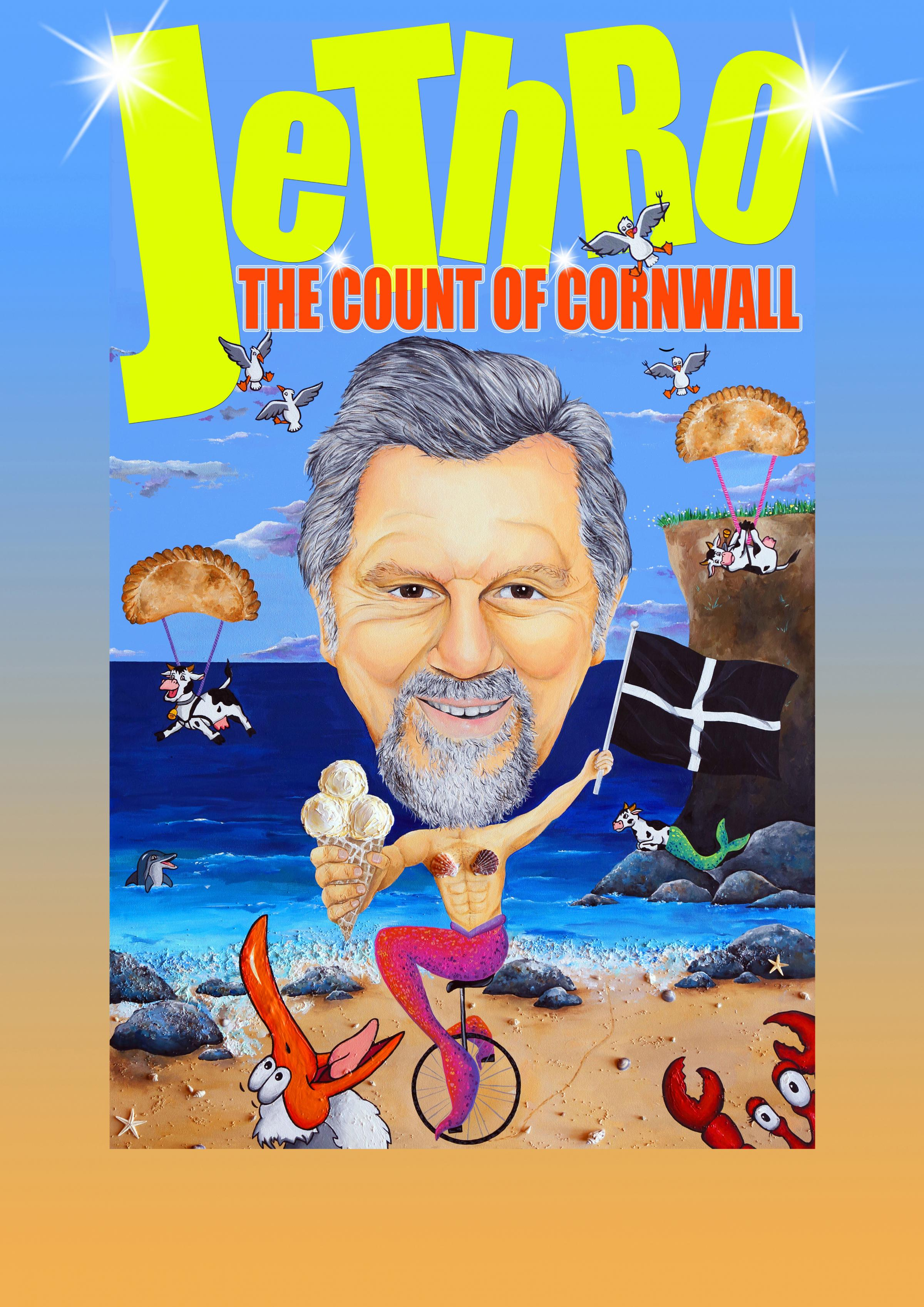 Jethro... The Count of Cornwall